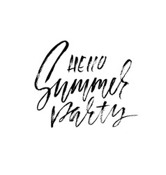 Hello summer party hand drawn lettering isolated vector