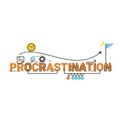 Procrastination word design vector
