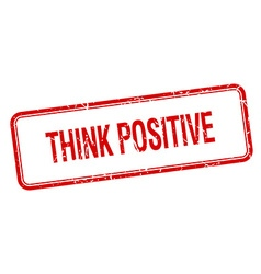 Think positive red square grungy vintage isolated vector