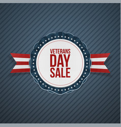 Veterans day sale realistic emblem and ribbon vector
