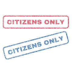 Citizens only textile stamps vector