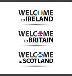 welcome to ireland britain and scotland vector image vector image