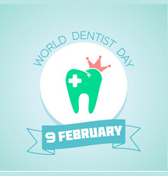 9 february world dentist day vector