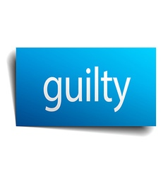 Guilty blue paper sign on white background vector