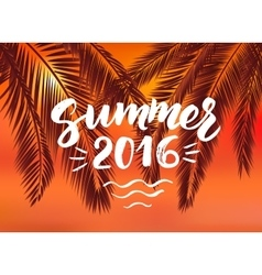 Summer 2016 card with hand drawn brush lettering vector image
