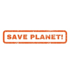 Save Planet Rubber Stamp vector image vector image
