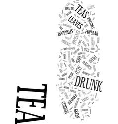 teas and your health text background word cloud vector image vector image
