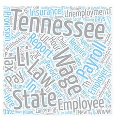 Payroll tennessee unique aspects of tennessee vector