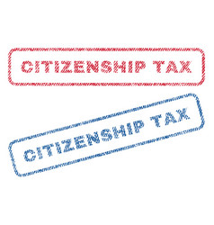 Citizenship tax textile stamps vector