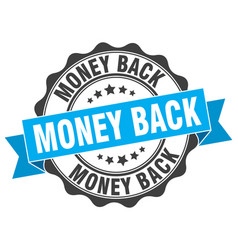 Money back stamp sign seal vector
