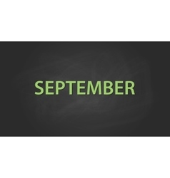 september month text written on the blackboard vector image vector image