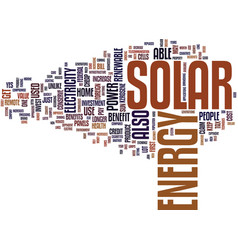 The benefits of solar energy text background word vector