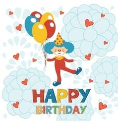 Happy birthday card with happy clown vector image vector image