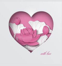 Greeting card with cut heart paper lotus flower vector