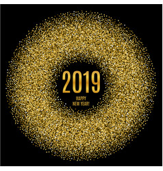 2019 happy new year glowing gold background vector image vector image