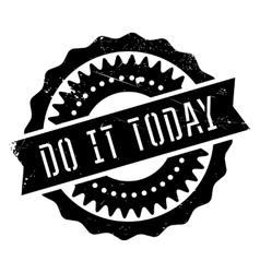 Do it today stamp vector