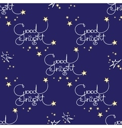 Good night seamless pattern of handwritten vector image