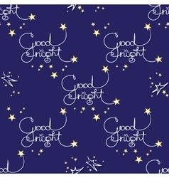 Good night seamless pattern of handwritten vector image vector image