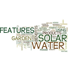The benefits of solar water features text vector