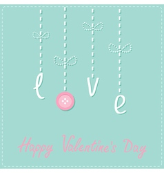 Hanging word love with button dash line love card vector
