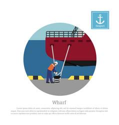 Working mooring ship in port cargo vessel vector
