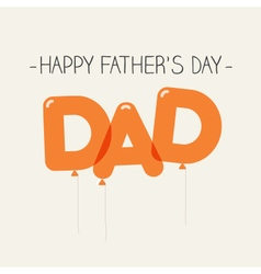 Fathers day card balloons dad vector
