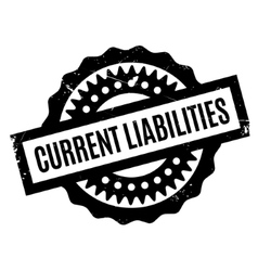 Current liabilities rubber stamp vector