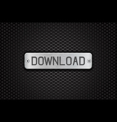 download metal button plate on metal perforated vector image