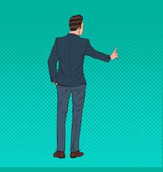 pop art businessman pressing a virtual button vector image