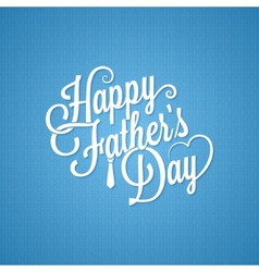 Fathers day vintage lettering background vector
