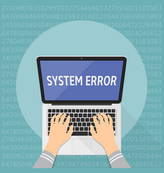 concept of computer system error hands on laptop vector image