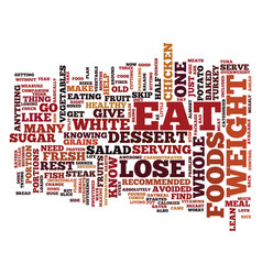 Foods to eat to lose weight make a difference vector