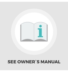 See owner manual icon flat vector image vector image