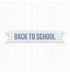 Back to school greeting text on paper banner vector