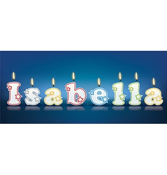 Isabella written with burning candles vector