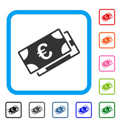euro banknotes framed icon vector image