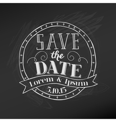 Save the date - wedding chalkboard card vector