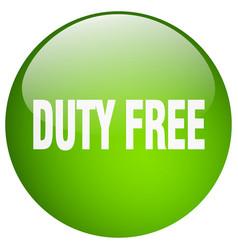 Duty free green round gel isolated push button vector
