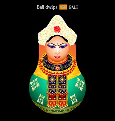 Matryoshka balinese girl vector