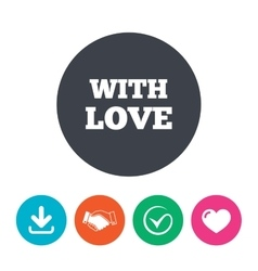 With love sign icon valentines day symbol vector