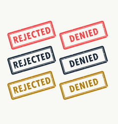 Rejected and denied rubber stamps set in vector