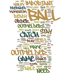 Techniques for the outfielder text background vector