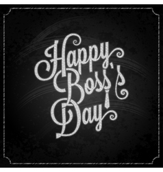 Boss day vintage lettering chalk background vector
