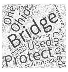 Ohios lost covered bridges word cloud concept vector