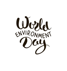 World environment day lettering vector