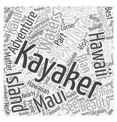 Explore the beauty of hawaii through kayaking word vector