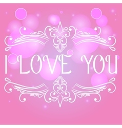I love you card with decorative divider vector