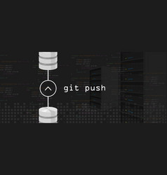 Git push request programming coding server and vector