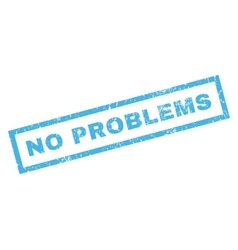 No problems rubber stamp vector