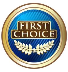 First choice emblem vector